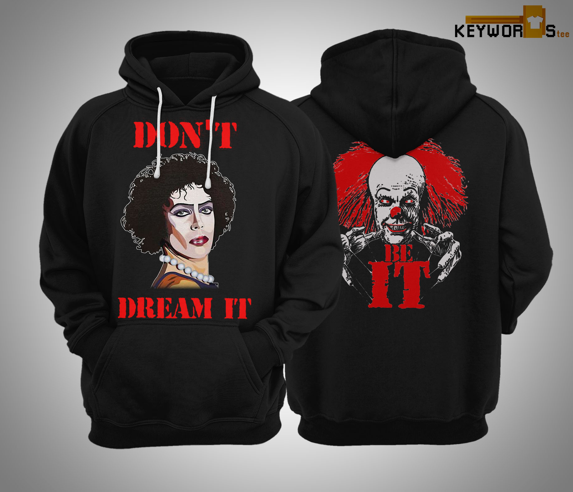 Frank Furter And Pennywise Be It Don't Dream It Hoodie
