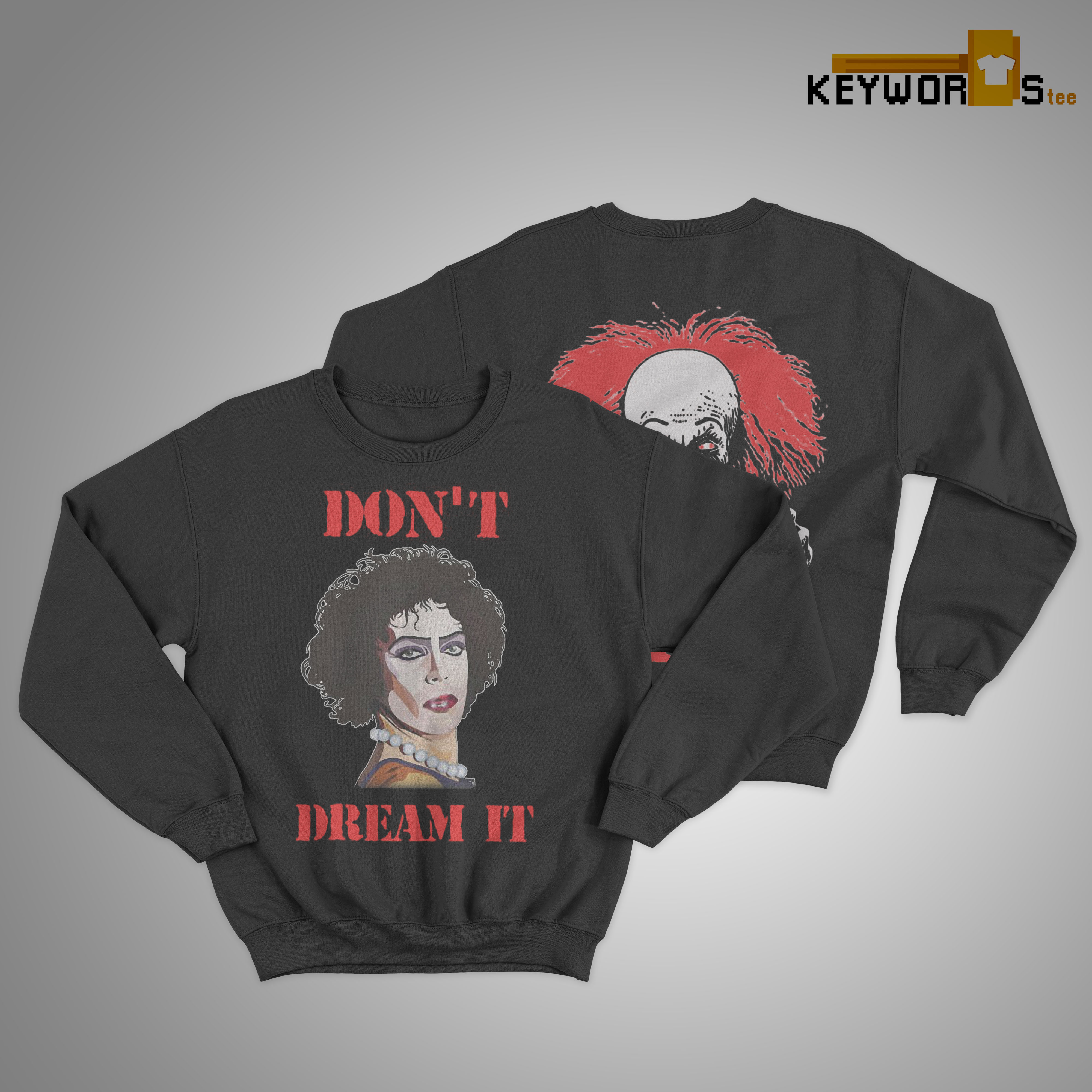 Frank Furter And Pennywise Be It Don't Dream It Sweater