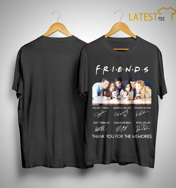 Friends Tv Show Thank You For The Memories Shirt