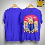 Golden Retriever We Love Wrigley Shirt.jpg