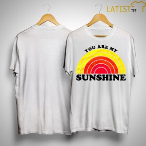 Hoda And Jenna You Are My Sunshine Shirt