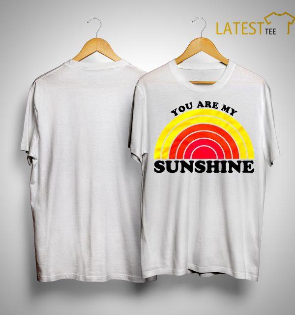 Hoda And Jenna You Are My Sunshine Shirt