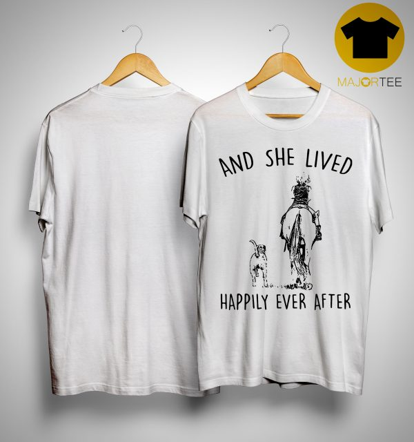 Horse And Dog And She Lived Happily Ever After Shirt