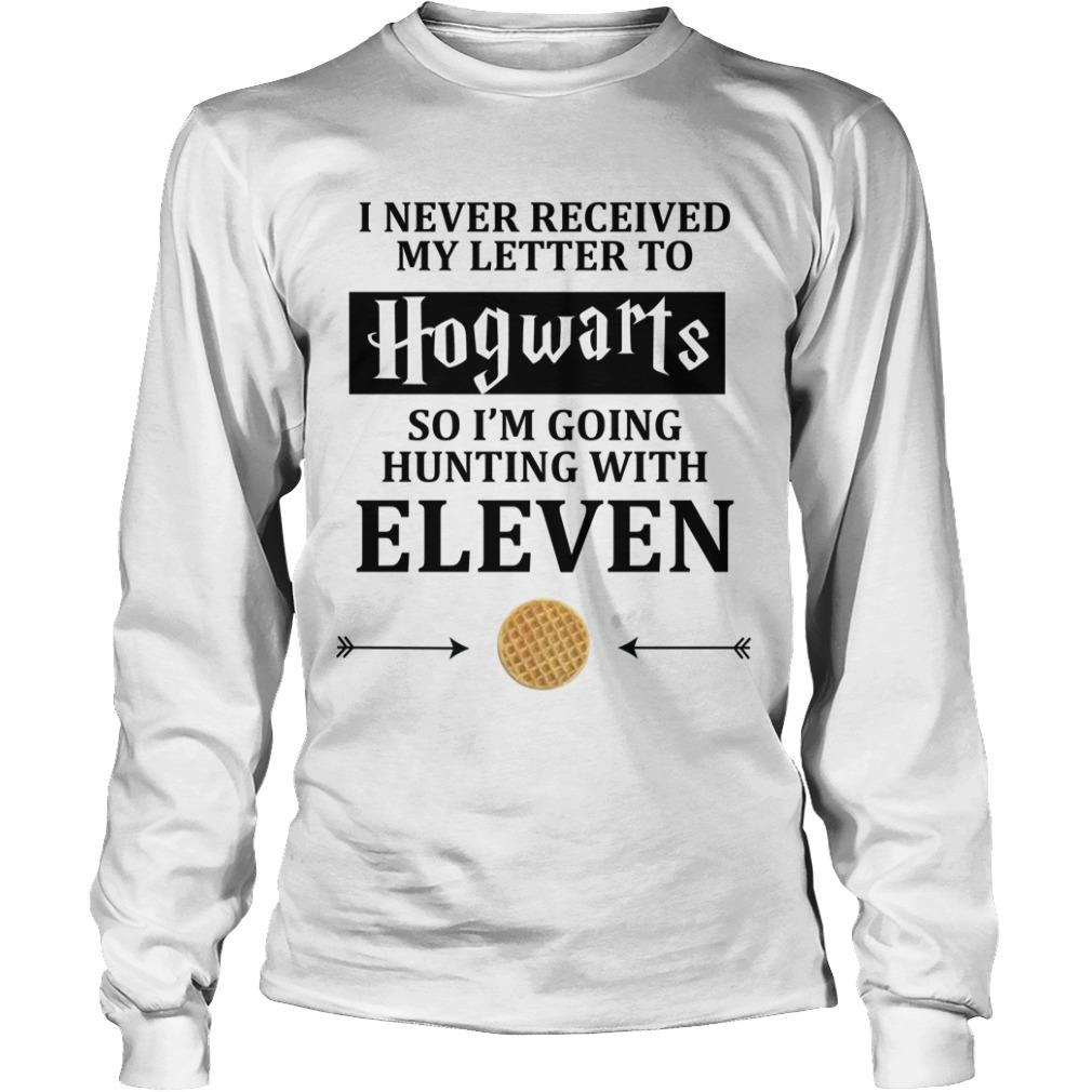 I Never Received My Letter To Hogwarts So I'm Going Hunting With Eleven Longsleeve