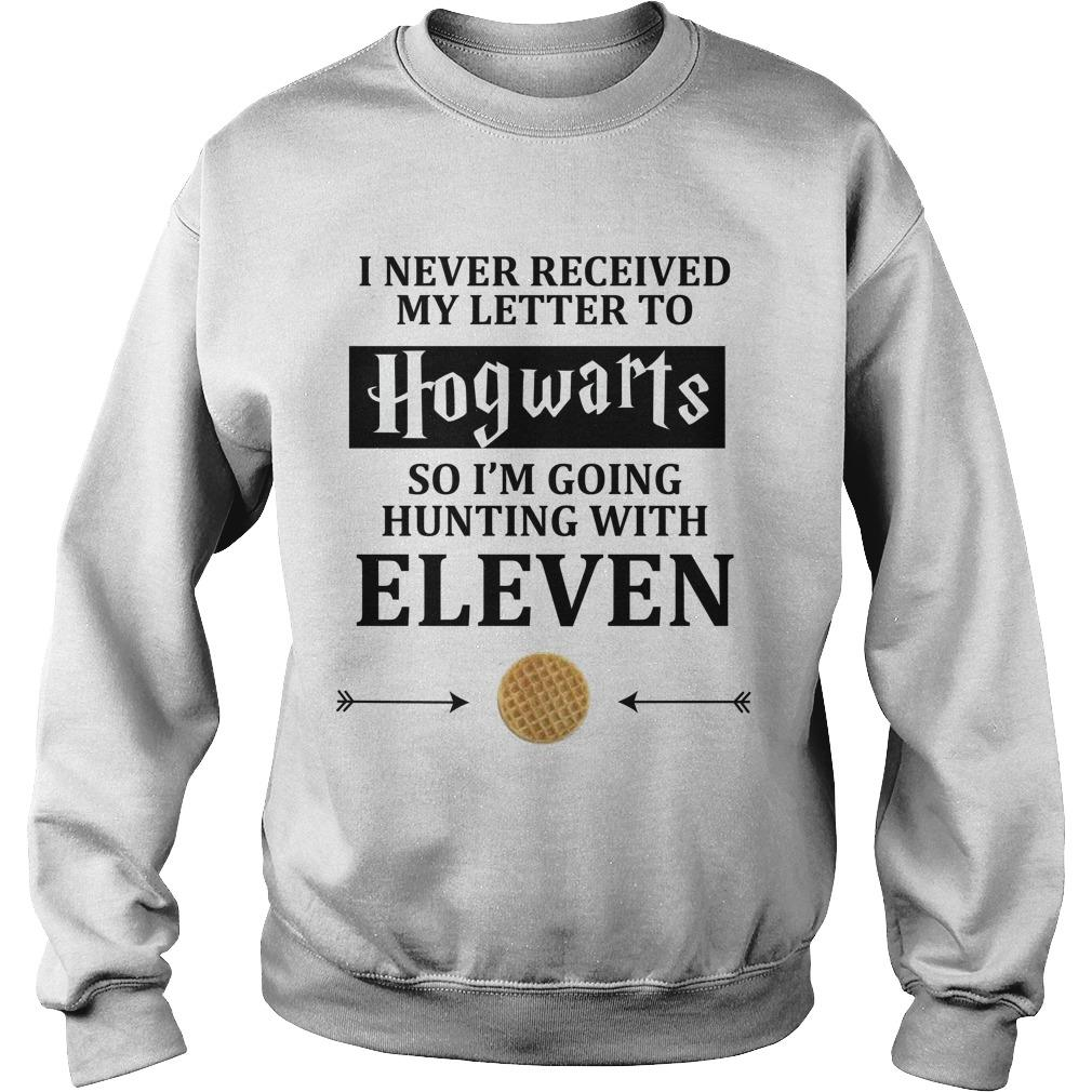 I Never Received My Letter To Hogwarts So I'm Going Hunting With Eleven Sweater