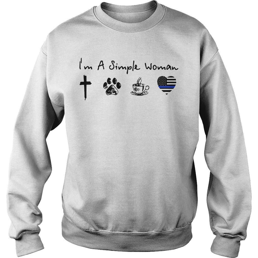 I'm A Simple Woman Like God Dog Coffee And Police Sweater
