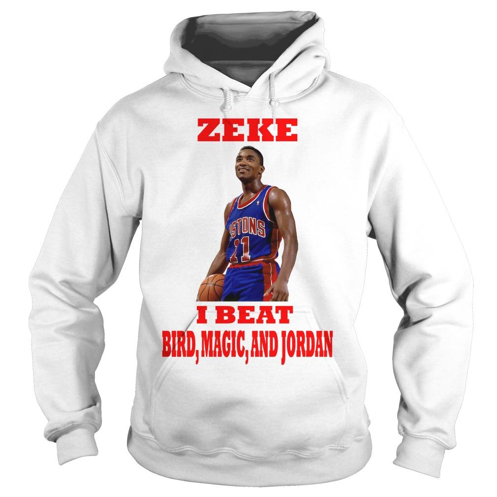Isiah Thomas Zeke I Beat Bird Magic And Jordan Hoodie