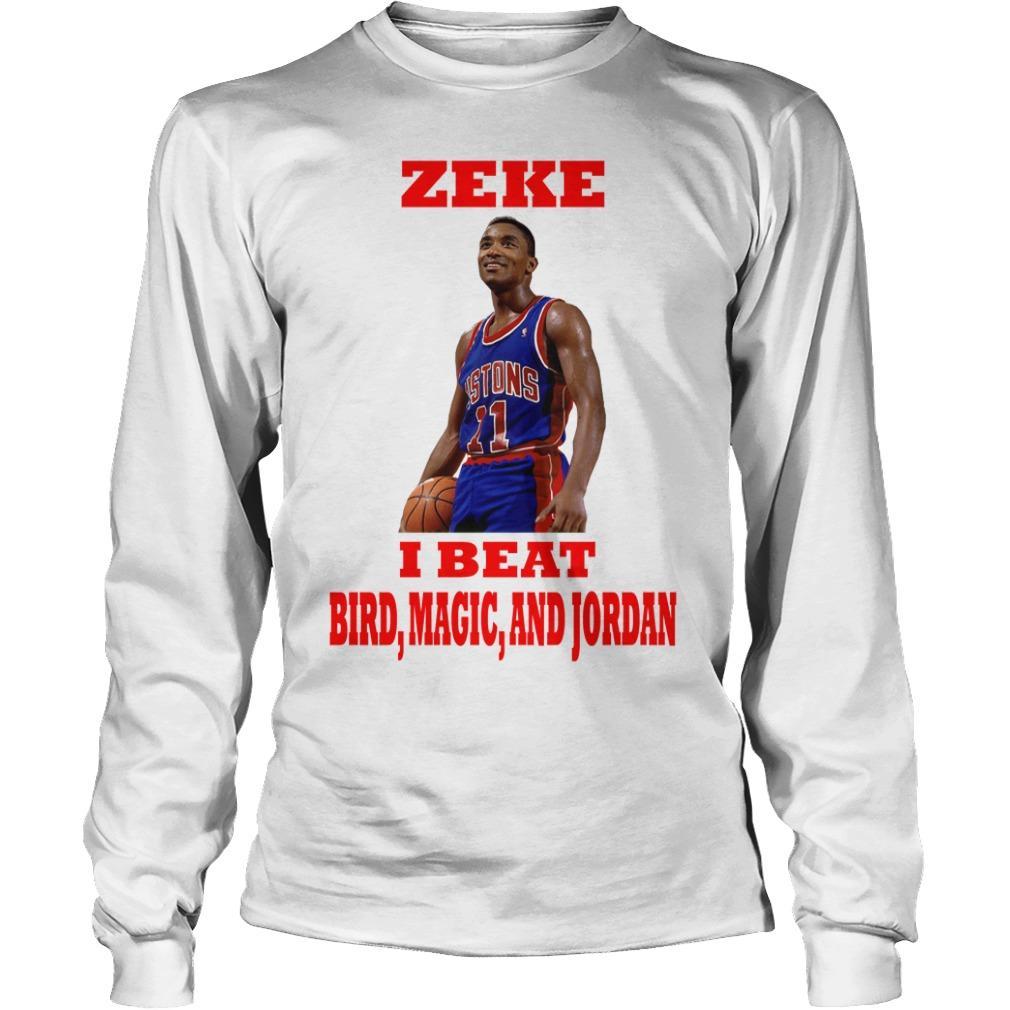 Isiah Thomas Zeke I Beat Bird Magic And Jordan Longsleeve