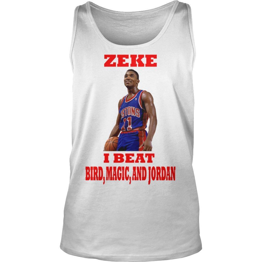 Isiah Thomas Zeke I Beat Bird Magic And Jordan Tank Top