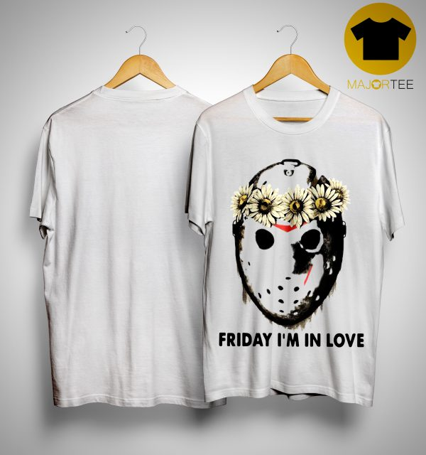 Jason Voorhees Friday I'm In Love Shirt