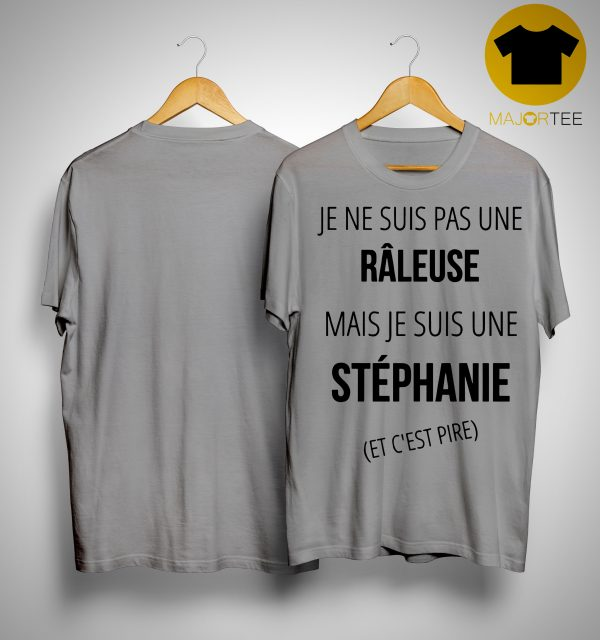 Je Ne Suis Pas Une Râleuse Mais Je Suis Une Élodie Shirt