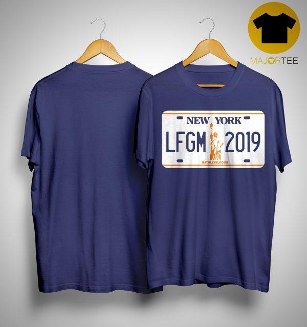 LFGM License Plate New York 2019 Shirt