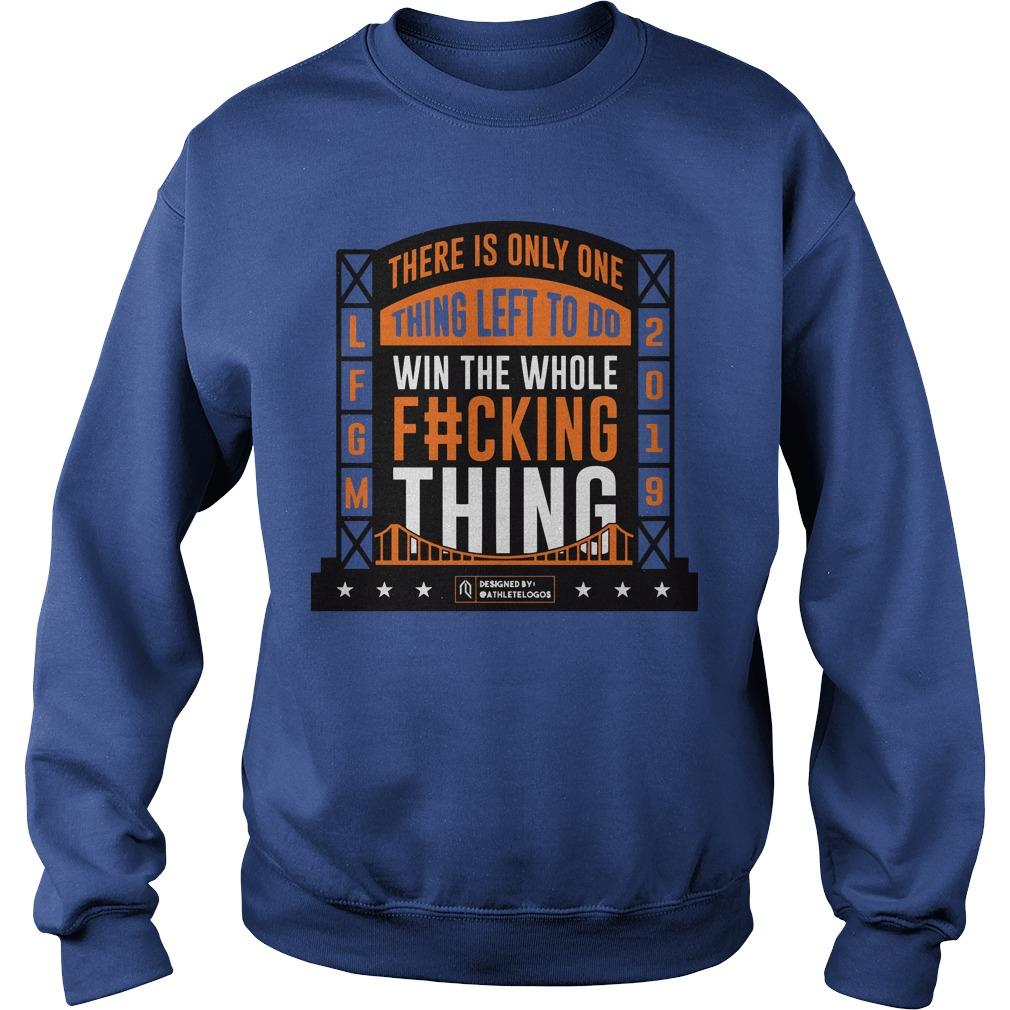 LFGM There Is Only One Thing Left To Do Sweater