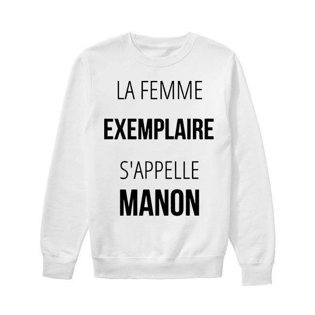 La Femme Exemplaire S'appelle Manon Sweater