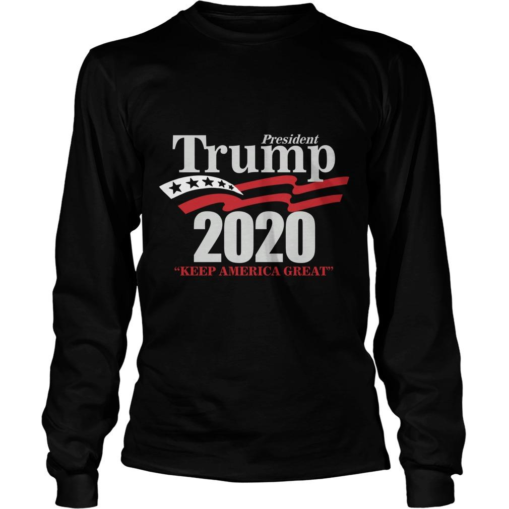 Lady Rose President Trump 2020 Keep America Great Longsleeve