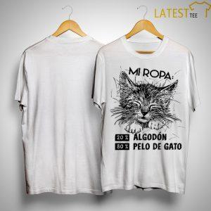 Mi Ropa 20% Algodon 80% Pelo De Gato Shirt