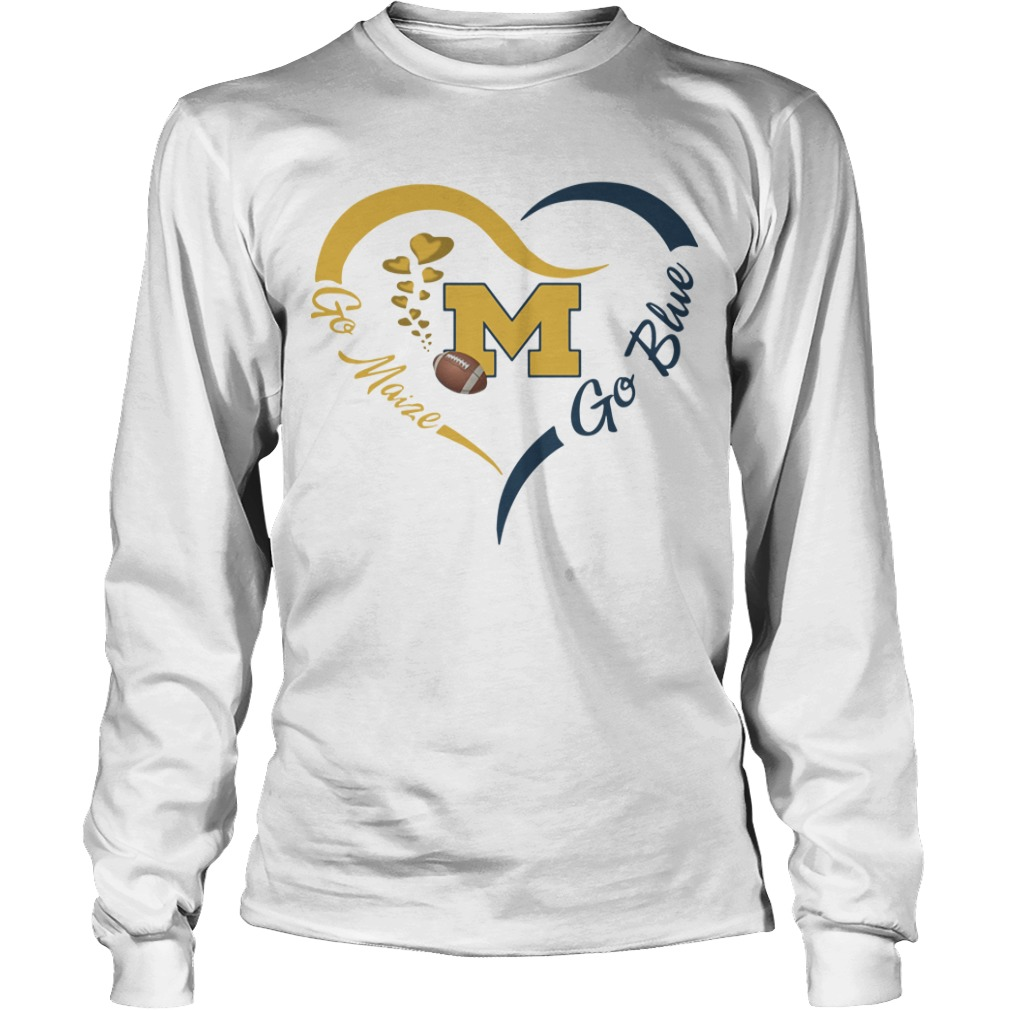 Michigan Wolverines Go Maize Go Blue Longsleeve
