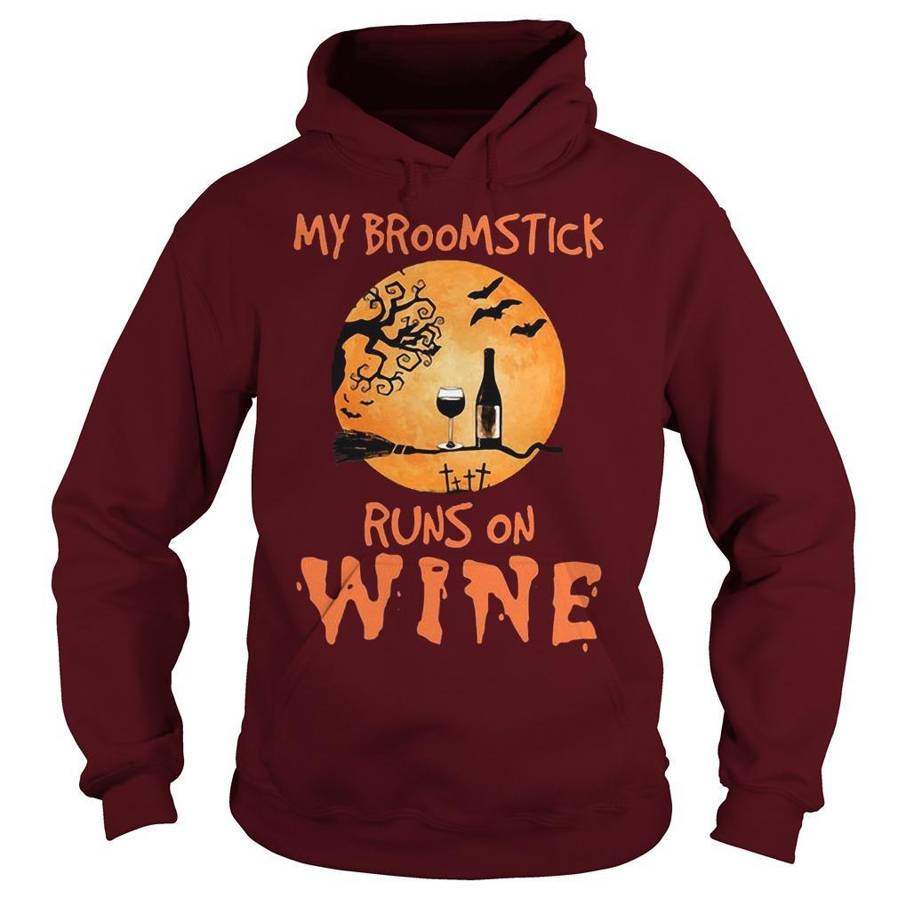 My Broomstick Runs On Wine Hoodie