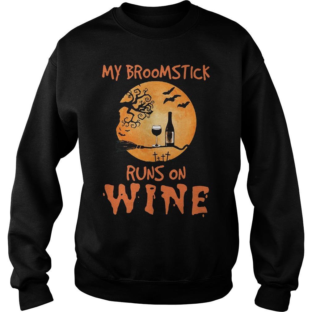 My Broomstick Runs On Wine Sweater
