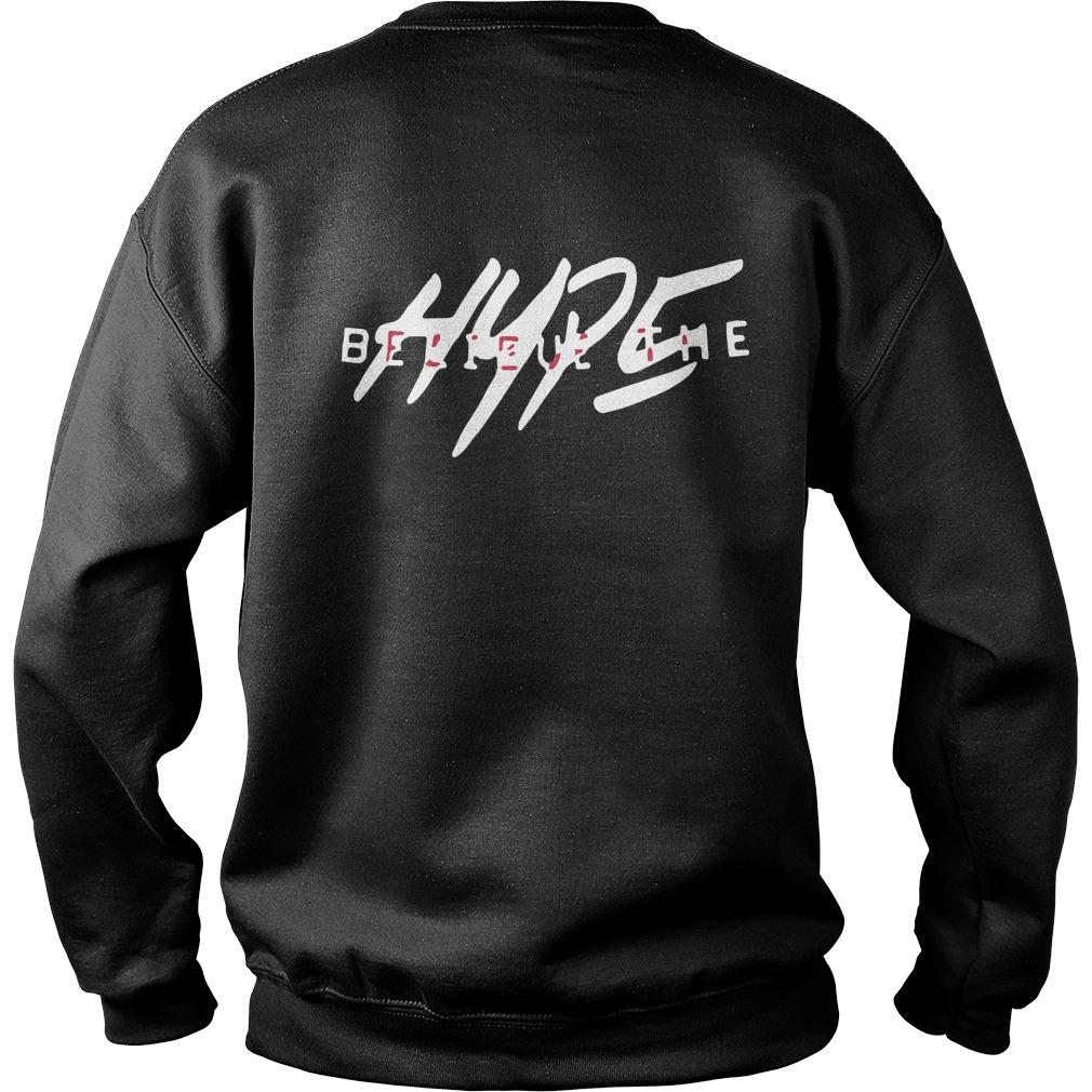 Nick Kershner Believe The Hype Sweater