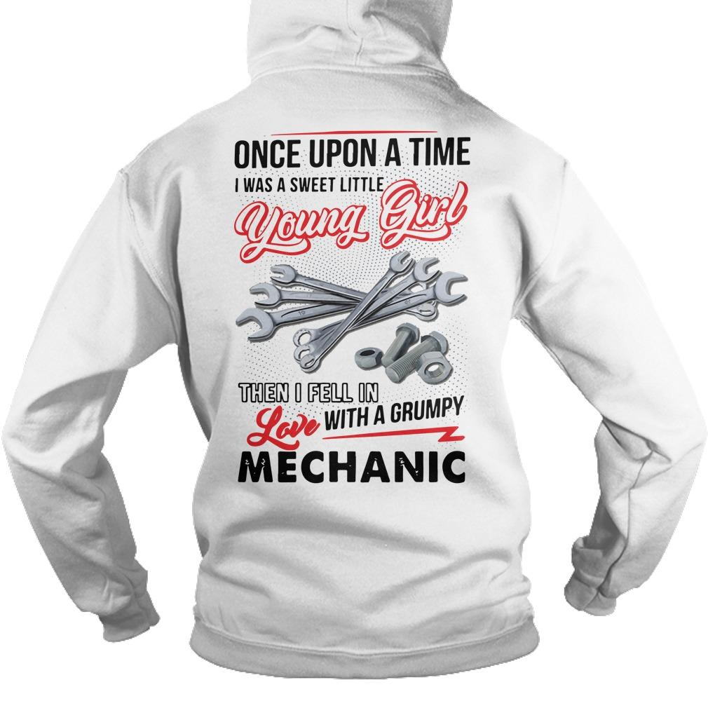 Once Upon A Time I Was A Sweet Little Young Girl Then I Fell In Love Mechanic Hoodie