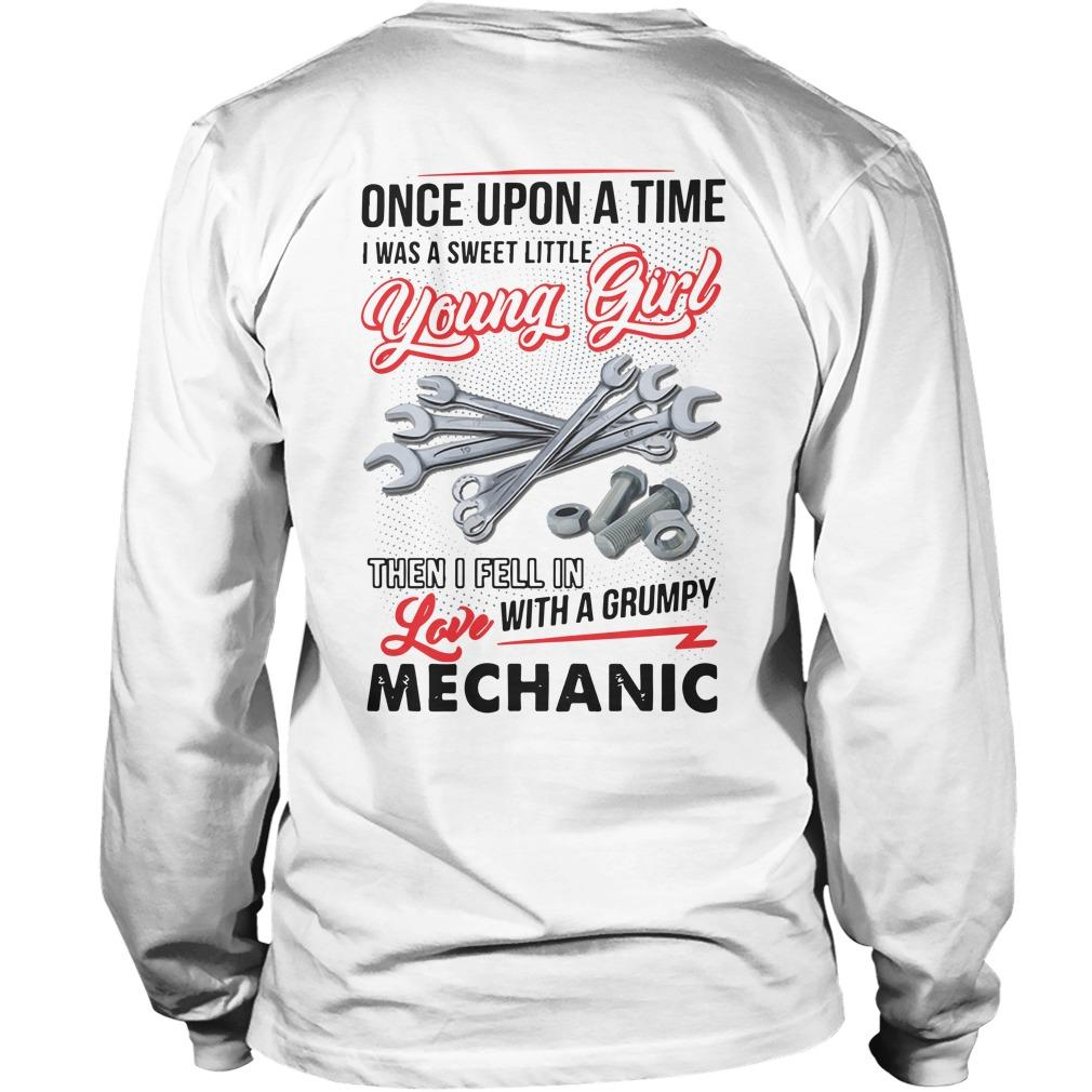 Once Upon A Time I Was A Sweet Little Young Girl Then I Fell In Love Mechanic Longsleeve