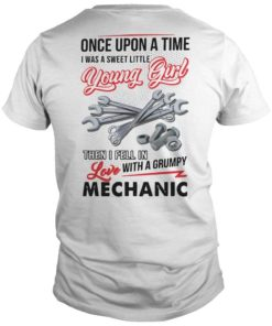 Once Upon A Time I Was A Sweet Little Young Girl Then I Fell In Love Mechanic