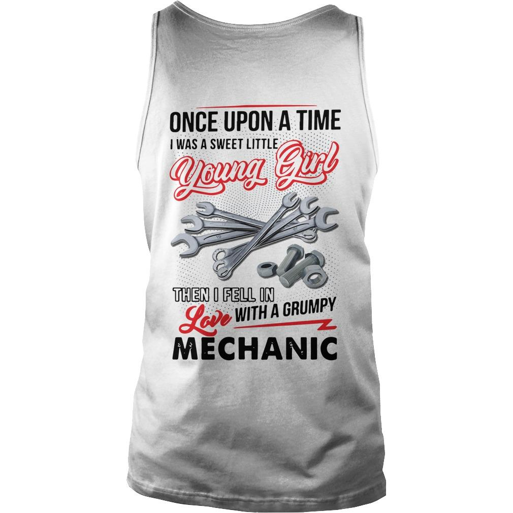 Once Upon A Time I Was A Sweet Little Young Girl Then I Fell In Love Mechanic Tank Top
