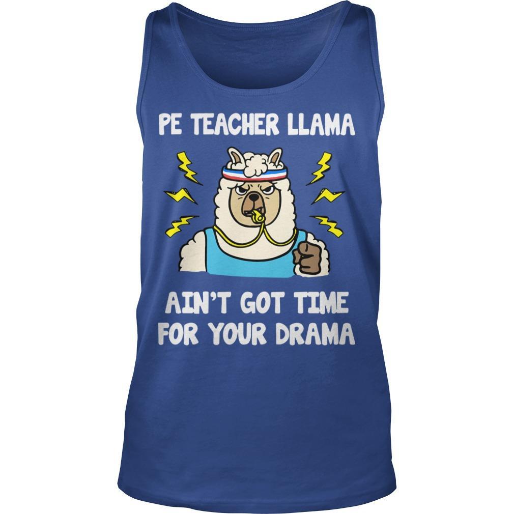 Pe Teacher Llama Ain't Got Time For Your Drama Tank Top