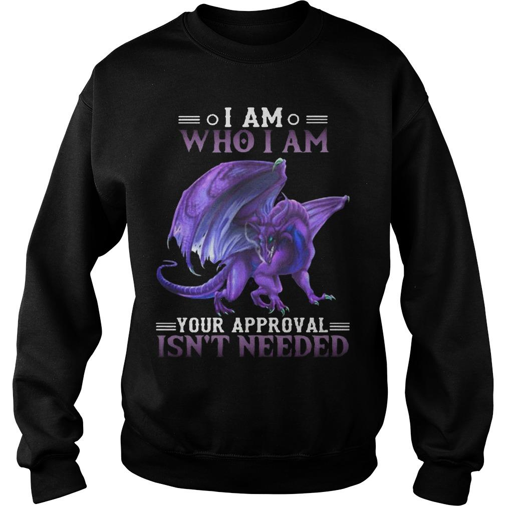 Purple Dragon I Am Who I Am Your Approval Isn't Needed Sweater