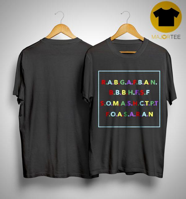 R a b g a f b a n Shirt