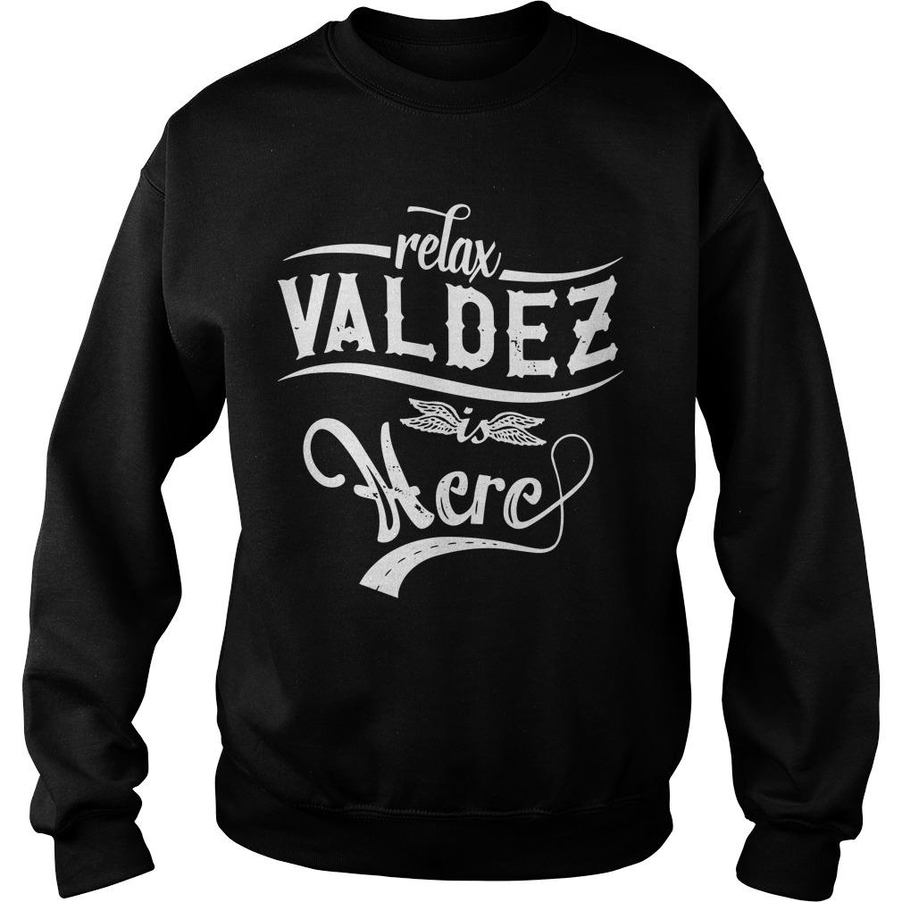 Relax Valdez Here Sweater