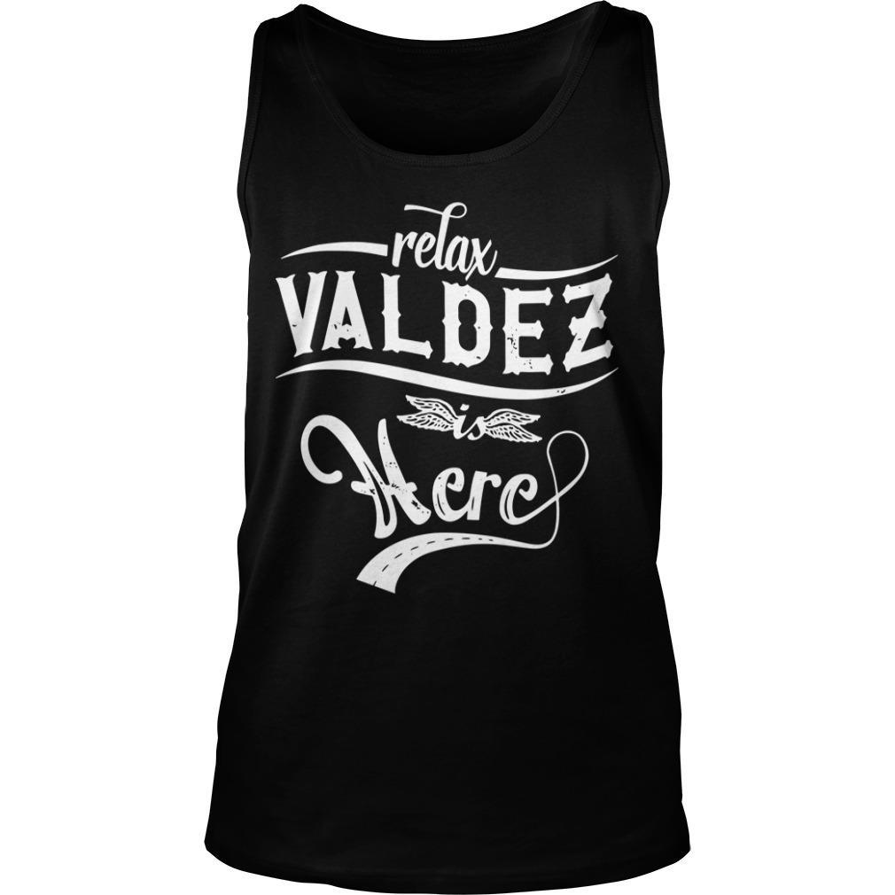 Relax Valdez Here Tank Top