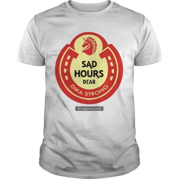 Sad Hours Dear Dika Strong