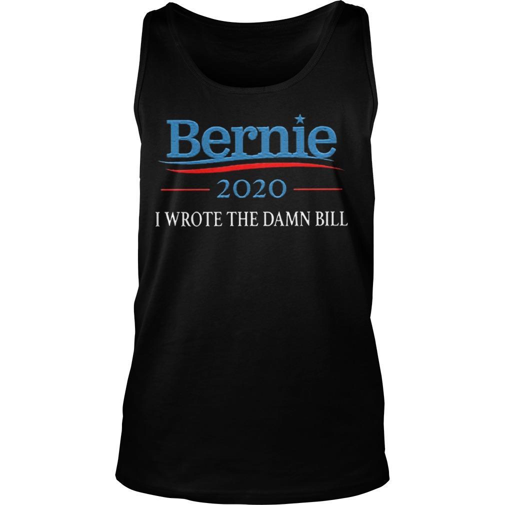 Sanders 2020 I Wrote The Damn Bill Tank Top