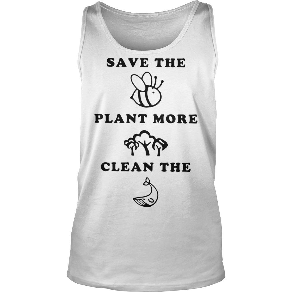 Save The Animals Plant More Trees Clean The Ocean Tank Top