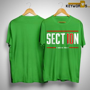 Section 10 A Barstool Podcast Shirt