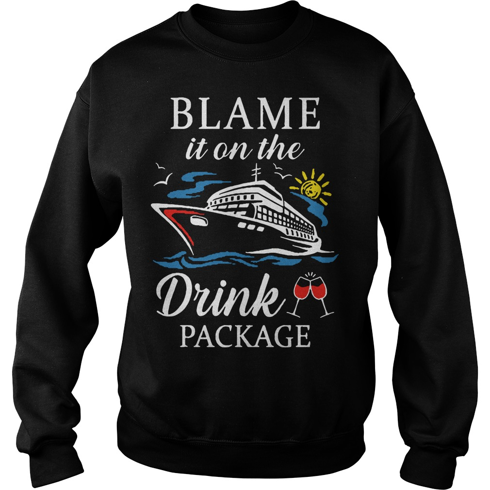 Ship Blame It On The Drink Package Sweater