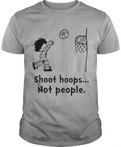Shoot Hoops Not People