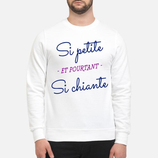 Si Petite Et Pourtant Si Chiante Sweater