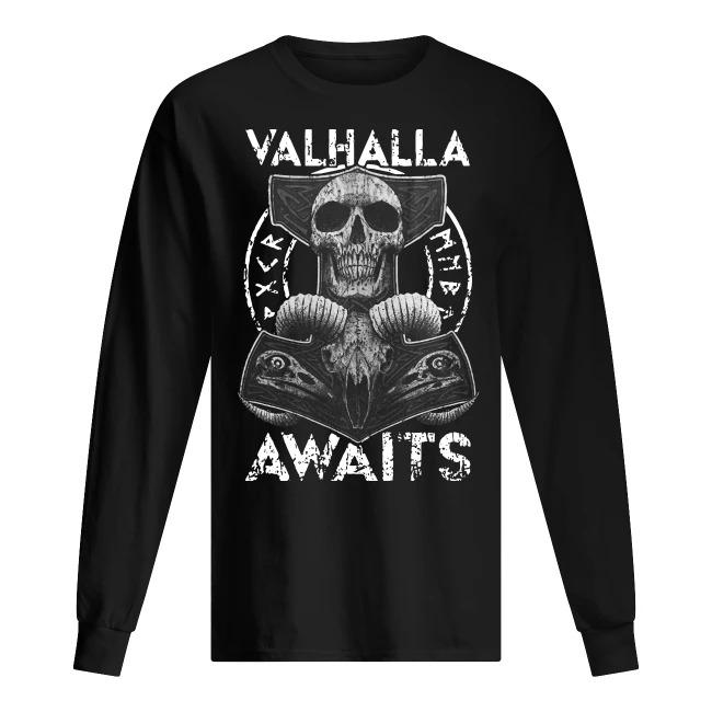 Skull Valhalla Awaits Long Sleeve Tee