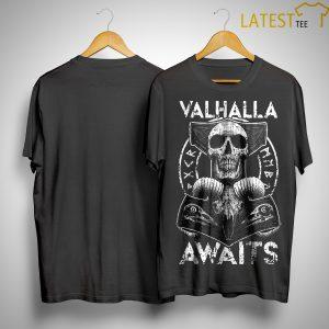 Skull Valhalla Awaits Shirt