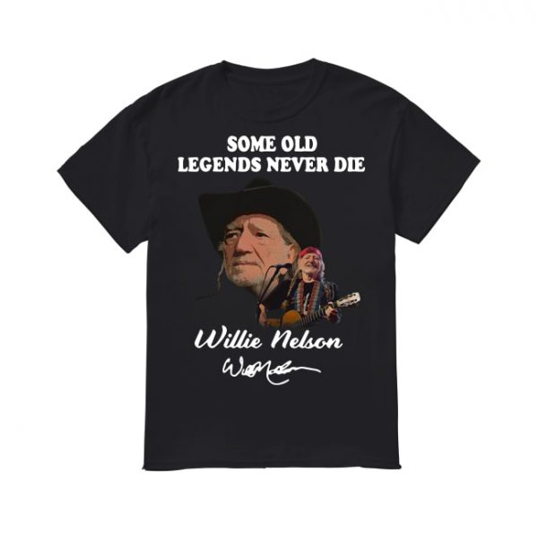 Some Old Legends Never Die Willie Nelson Signature