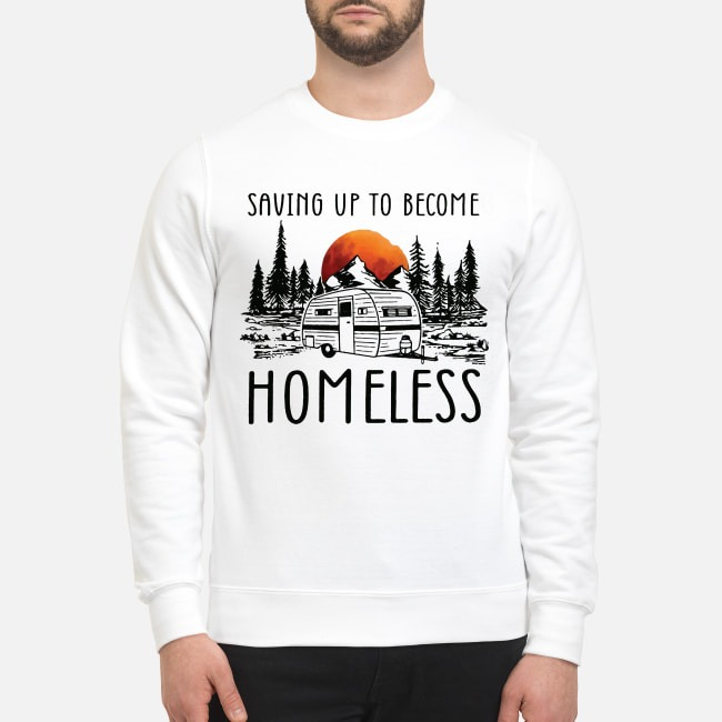 Sunset Camping Saving Up To Become Homeless Sweater