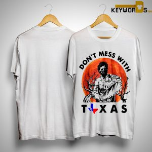 Sunset Leatherface Don't Mess With Texas Shirt