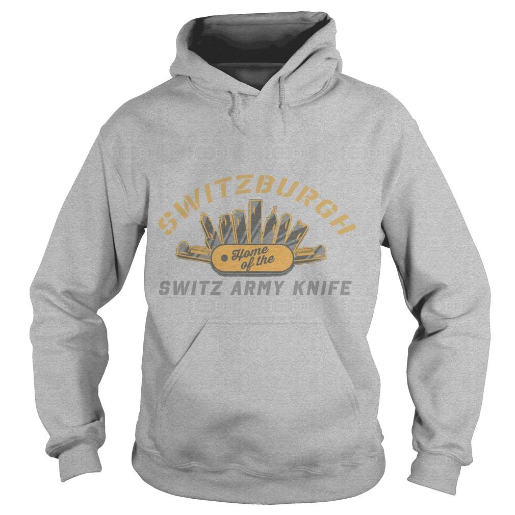 Switzerburgh Home Of The Switz Army Knife Hoodie