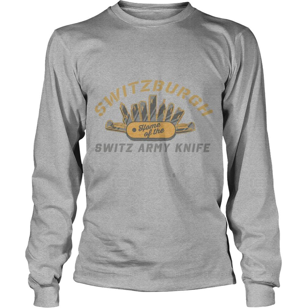 Switzerburgh Home Of The Switz Army Knife Longsleeve