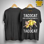 Tacocat Spelled Backward Is Tacocat Shirt