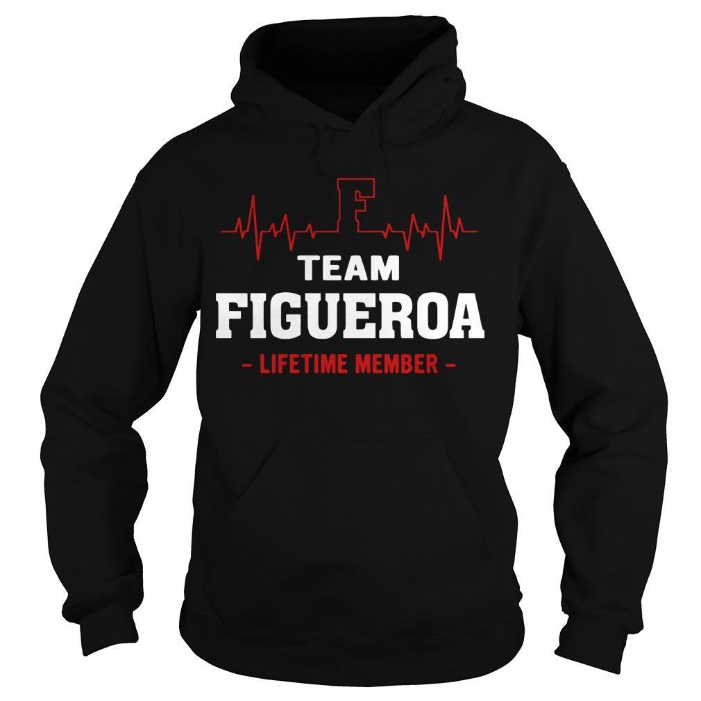 Team Figueroa Lifetime Member Hoodie