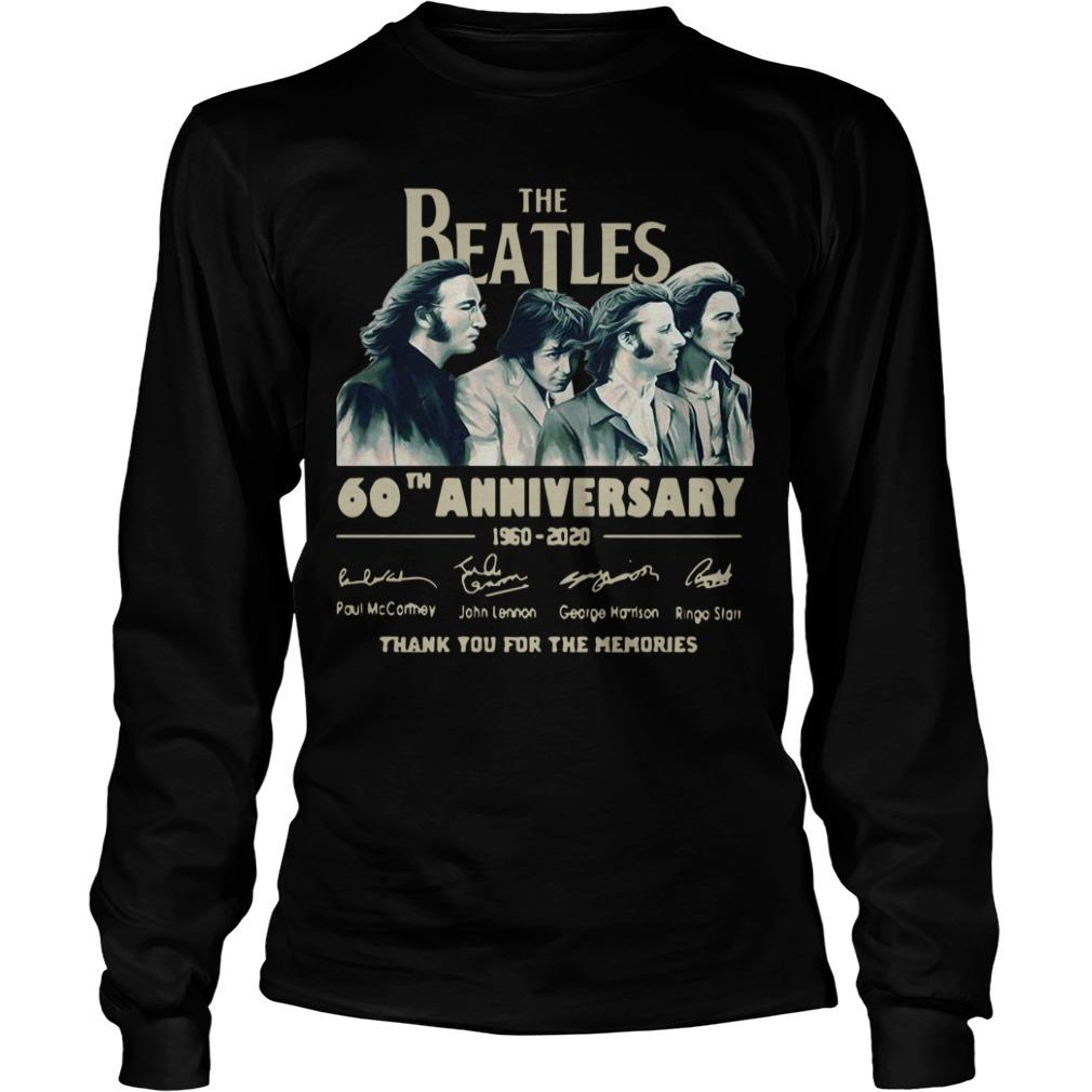 The Beatles 60th Anniversary 1960 2020 Thank You For The Memories Signatures Longsleeve